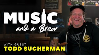 Music and a Brew (Ep 2) Featuring Todd Sucherman of Styx and Austin Beer Garden Brewing Co (ABGB)