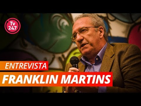 ENTREVISTA COM FRANKLIN MARTINS - Jornalista político brasileiro
