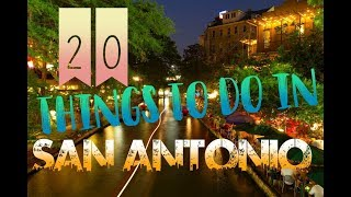 Top 20 Things To Do In San Antonio, Texas