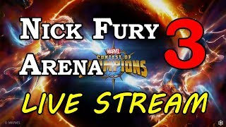 Nick Fury Arena - Part 3 | Marvel Contest of Champions Live Stream