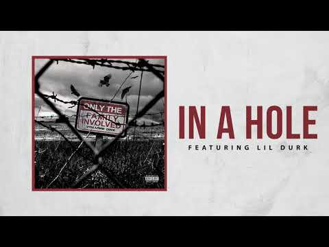 Only The Family - In A Hole ft Lil Durk (Official Audio)