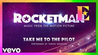 "Cast Of ""Rocketman"" - Take Me To The Pilot (Visualiser)"