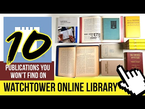 10 Publications You Won't Find On Watchtower Online Library