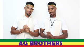 AG BROTHERS -     MEDEMER ++++ መደመር New ethiopian music talent 2018