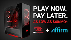 Play Now. Pay Later. iBUYPOWER Financing with Affirm is here!