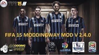 FIFA 15 MODDINGWAY MOD V 3.0.0// ALL KITS FOR 15/16 SEASON