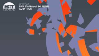 Riva Starr ft. DJ Pierre - Acid Train