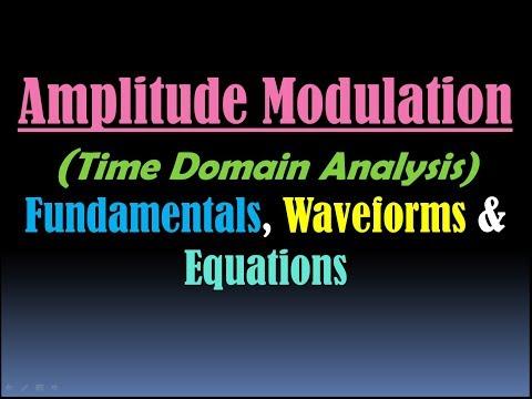 Amplitude Modulation Explained (Amplitude Modulation Waveform and Equation) [HD]