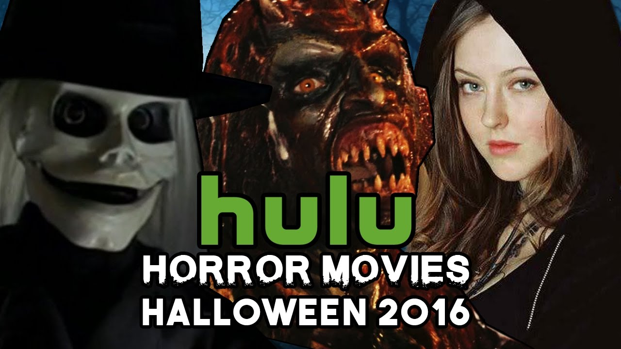Top Horror Movies on HULU for Halloween 2016 - YouTube