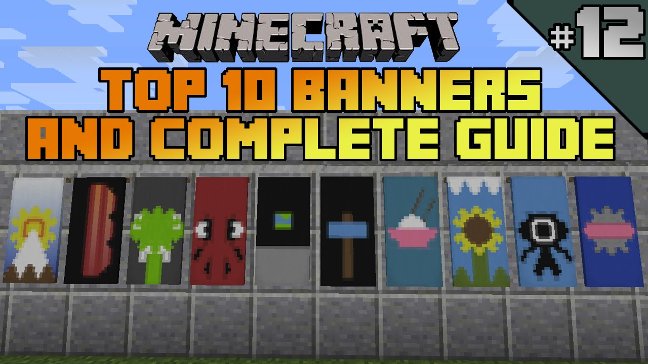 Minecraft top 10 banner designs! Ep 12 With tutorial!
