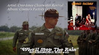 Who'll Stop The Rain - Creedence Clearwater Revival (1970)