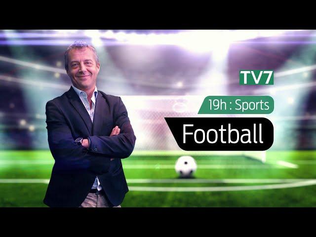 L'Édition du Soir | Football - Lundi 28 Septembre