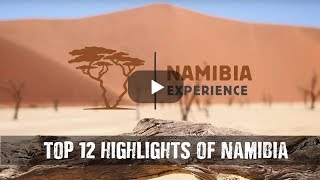 Namibia-Experience: Top 12 Highlights