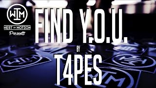 Find Y.O.U. by T4PES