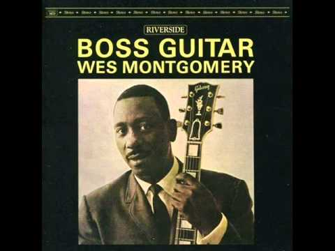 Wes Montgomery Trio  Days of Wine and Roses