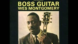 Wes Montgomery Trio - Days of Wine and Roses