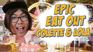Epic Eat Out #14: Dessert Overload at Colette Lola | PUTRA SIGAR