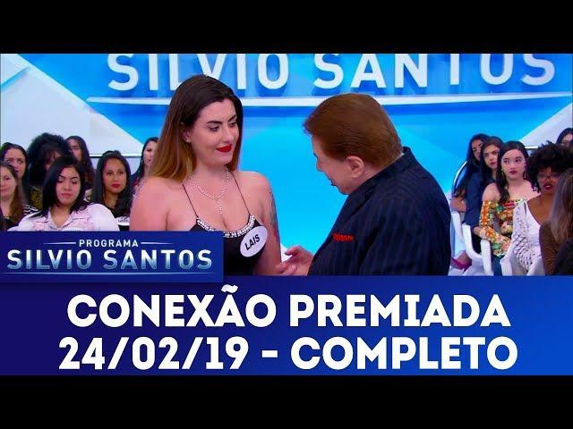 Conexão Premiada | Programa Silvio Santos (24/02/19)