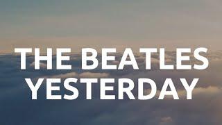 The Beatles - Yesterday ( Lirik Dan Terjemahan Indonesia ) Cover