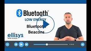 ellisys Bluetooth Video #15: Bluetooth Beacons