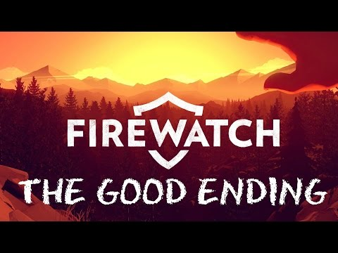 Firewatch Good Ending.