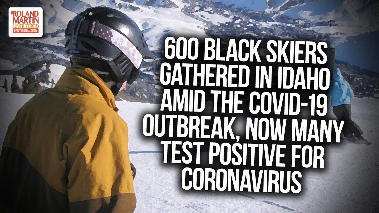 600 Black Skiers Gathered In Idaho Amid The COVID-19 Outbreak, Now Many Test Positive For Virus