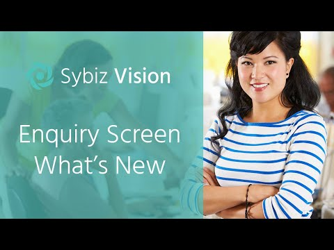 Enquiry Screen What's New | Sybiz Vision