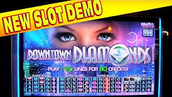 EXCLUSIVE FIRST LOOK - Downtown Diamonds - NEW SLOT MACHINE DEMO
