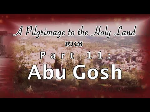 Abu Gosh - Pilgrimage 11