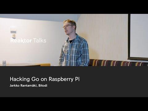 Reaktor Talks: Jarkko Rantamäki, Hacking Go on Raspberry Pi