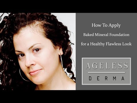How to Apply Baked Mineral Foundation for a Healthy Flawless Look