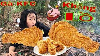 Thử Thách Ăn Hết Hai Con Gà KFC Ngoài Đồng Chicken