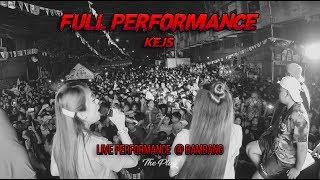 KEJS LIVE PERFORMANCE @ BAMBANG (FULL ) Video