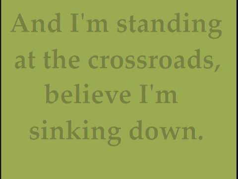 Eric Clapton/John Mayer - Crossroads Original Lyrics