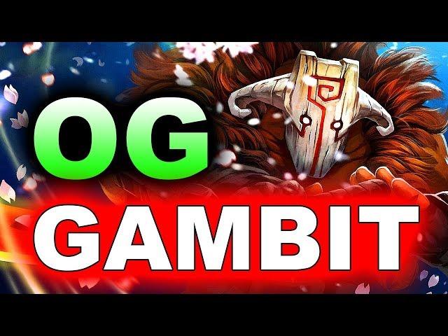 OG vs GAMBIT - ESL ONE KATOWICE 2019 - GROUP A DOTA 2