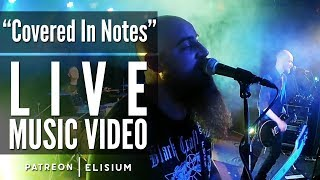 Covered In Notes (Live) | Elisium | Live Music Video by Elisium