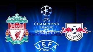 FIFA 21   ลิเวอร์พูล VS ไลป์ซิก    ยูฟ่าแชมเปียนส์ลีก รอบ 16 ทีม นัด 2 !! มันส์ ๆ ก่อนจริง