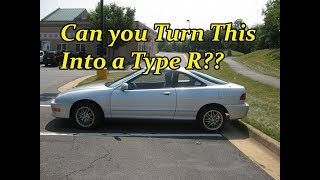 Can You Turn ANY Integra Chassis Into A Type R?