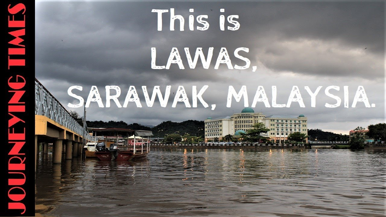 Download What's on Two days in Lawas Town, Sarawak Malaysia?