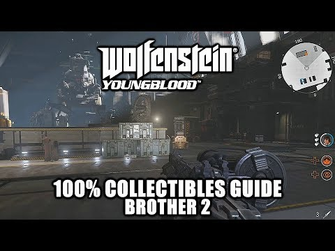 Wolfenstein Youngblood - 100% Collectibles Guide - Brother 2
