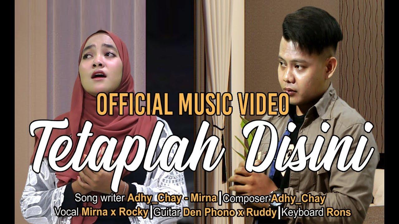 Download Tetaplah Disini [Official Music Video]