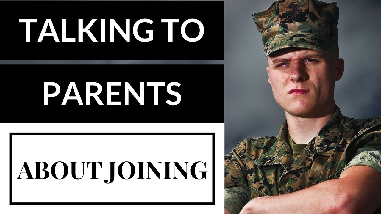 How to Talk to Parents About Joining the Military - YouTube