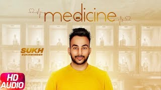 Medicine | Audio Song | Sukh Sukhwinder | Latest Punjabi Song 2018 | Speed Records