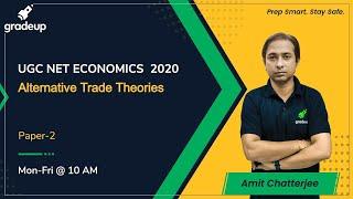 Alternative Trade Theories for UGC NET | MHSET | KSET | Gradeup | Amit Chatterjee