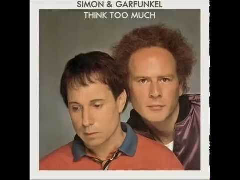 Simon & Garfunkel - Think Too Much (1983)