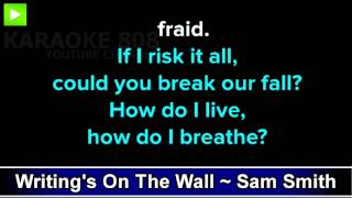 Writing's On The Wall ~ Sam Smith Karaoke Version ~ Karaoke 808
