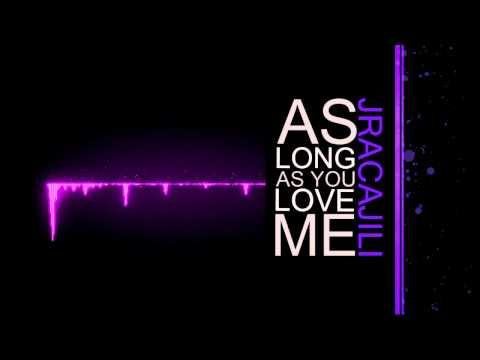 As Long As You Love Me (Justin Bieber Cover) + FREE MP3 DOWNLOAD