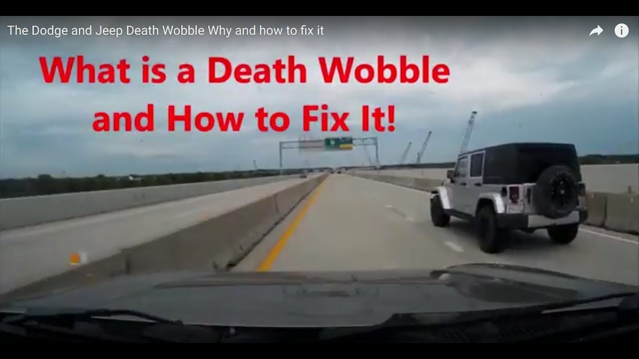 The Dodge And Jeep Death Wobble Why And How To Fix It Youtube
