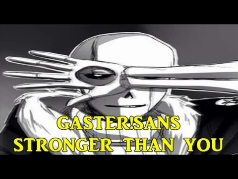 Gaster!Sans | Stronger Than You Parody Cover (10,000+ Subscriber Special)