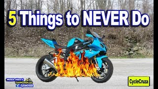5 Things to NEVER Do to a Motorcycle